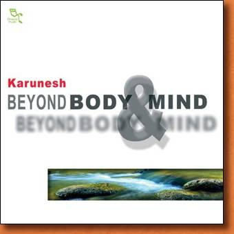 Beyond Body and Mind - meditation music by Karunesh