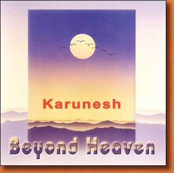 Beyond Heaven - new age and relaxation music by Karunesh