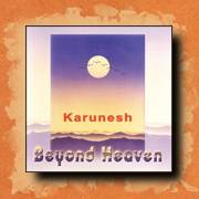 Karunesh - Beyond Heaven, new age relaxation music