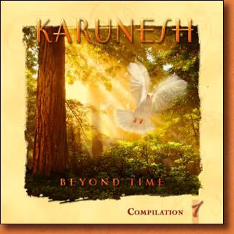 Beyond Time - new age and relaxation music by Karunesh