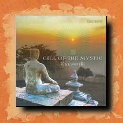 Karunesh Call of the Mystic