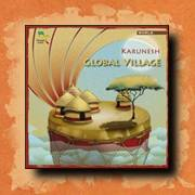 Karunesh - Global Village, world fusion music