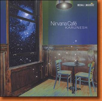 Nirvana Cafe - new age and relaxation music by Karunesh