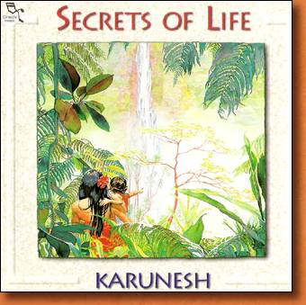 Secrets of Life - new age and relaxation music by Karunesh