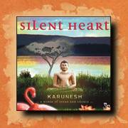 Karunesh - Silent Heart, new age relaxation music