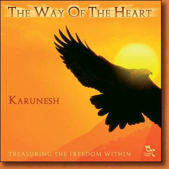 The Way of the Heart - new age and relaxation music by Karunesh